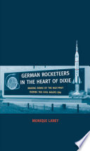 German Rocketeers in the Heart of Dixie
