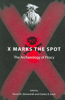 X Marks the Spot Of Real Pirates Recovered At Both
