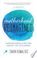 Motherhood Reimagined