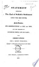 Statement Respecting The Earl Of Selkirk's Settlement Upon The Red River, In North America : ...