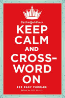 The New York Times Keep Calm and Crossword On