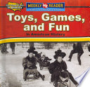 Toys  Games  and Fun in American History