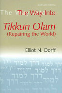 The Way Into Tikkun Olam  repairing the World