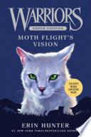 Warriors Super Edition Moth Flight S Vision