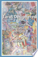 Tarot Deciphered And Mysterious Art The Seventy Eight