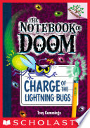 Charge of the Lightning Bugs  A Branches Book  The Notebook of Doom  8