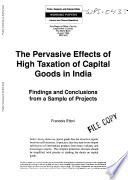 The Pervasive Effects of High Taxation of Capital Goods in India