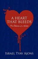 A Heart That Bleeds