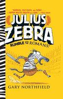 download ebook julius zebra: rumble with the romans! pdf epub