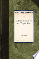 Brief History of the Pequot War