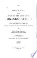 Einführung in die nordchinesische Umgangssprache: Abth. Chinesischer Text der Übungsbeispiele