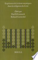 Expérience et écriture mystiques dans les religions du livre