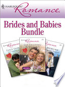 Harlequin Romance Bundle: Brides And Babies