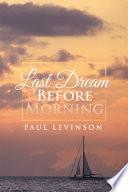 Last Dream Before Morning