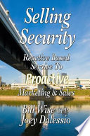 Selling Security Reactive Based Service To Proactive Marketing And Sales