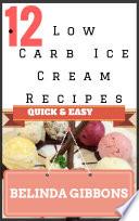 12 Low Carb Ice Cream Recipes