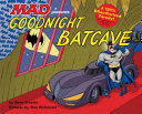 Goodnight, Batcave Book Cover