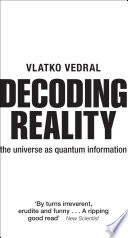 Decoding Reality : and its workings are the ebb and flow...