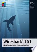 Wireshark® 101