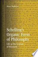 Schelling s Organic Form of Philosophy