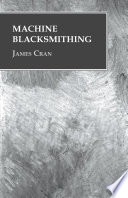 Machine Blacksmithing