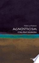 Agnosticism  A Very Short Introduction
