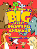 The Cartoonist s Big Book of Drawing Animals