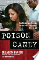 """Poison Candy : is impossible to put down""""..."""