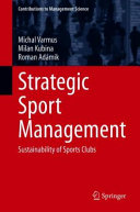 Strategic Sport Management: Sustainability of Sports Clubs
