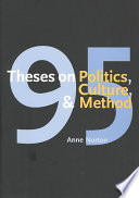 95 Theses on Politics  Culture  and Method