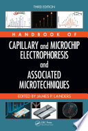 Handbook Of Capillary And Microchip Electrophoresis And Associated Microtechniques Third Edition book