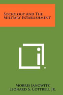 Sociology and the Military Establishment