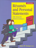 R  sum  s and Personal Statements for Health Professionals