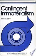 Contingent Immaterialism