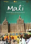 Mali  Avventure in un paese negato