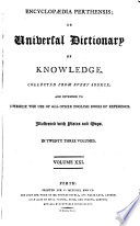 Encyclopaedia Perthensis  or  Universal dictionary of Knowledge