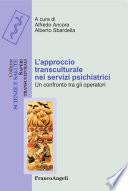 L'approccio transculturale nei servizi psichiatrici. Un confronto tra gli operatori