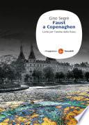 Faust a Copenaghen. Lotta per l'anima della fisica moderna