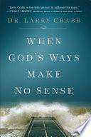 When God S Ways Make No Sense