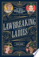 Lawbreaking Ladies Book PDF