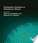 Prevention Practice in Substance Abuse