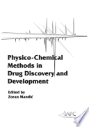 Physico Chemical Methods in Drug Discovery and Development