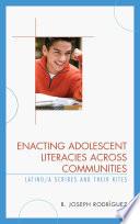 Enacting Adolescent Literacies across Communities