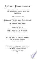 Aryan Civilization Based On The Work La Cit Antique Of De Coulanges