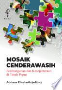 Mosaik Cenderawasih   Pembangunan dan Kesejahteraan di Tanah Papua