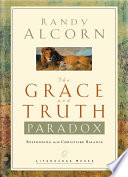 Ebook The Grace and Truth Paradox Epub Randy Alcorn Apps Read Mobile