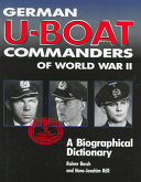 German U Boat Commanders of World War II