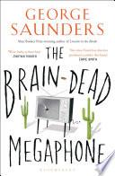 The Brain Dead Megaphone Book PDF