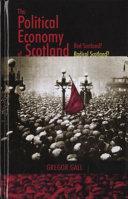 The political economy of Scotland