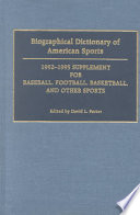 Biographical Dictionary of American Sports